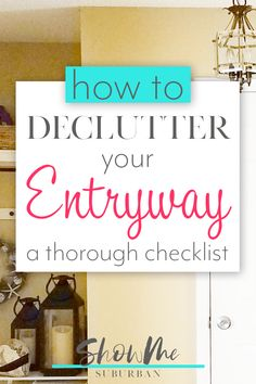A cluttered entryway can cause frustration, embarrassment, and wasted time. Learn how to declutter your entryway with this free checklist! Declutter Your Home, Organizing Your Home, Organizing Tips, Organising, Cleaning Tips, Kids Room Organization, Organization Hacks, Home Management Binder, Small Entryways