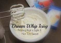 Dream Whip Icing: Frosting that is Light and Not Too Sweet
