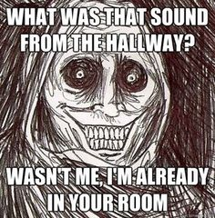 This is exactly what Dustin and I are afraid of every time we watch ghost shows!