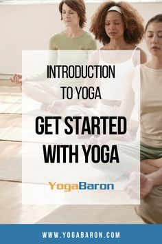 Your Complete Guide to Getting Started With Yoga Fitness Facts, Group Fitness, Fitness Diet, Health Fitness, Beginner Yoga, Yoga For Beginners, Fit Board Workouts, Yoga Tips, Yoga Routine