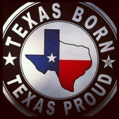 TRUE TEXAS BORN AND RAISED
