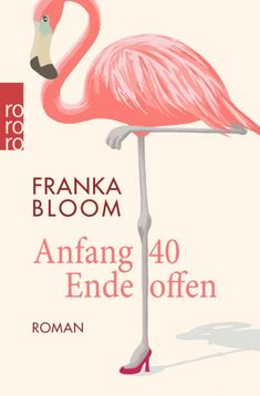 Buy Anfang 40 - Ende offen by Franka Bloom and Read this Book on Kobo's Free Apps. Discover Kobo's Vast Collection of Ebooks and Audiobooks Today - Over 4 Million Titles!