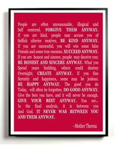 Mother Theresa Quote Art Print - Do It Anyway - Digital File - Printable - 11 x 14 - 16 x 20. $ 5.00, via Etsy.