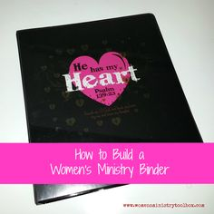 How to Build a Women's Ministry Binder #womensministry