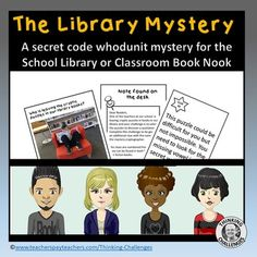 The Library Mystery |A Secret Code whodunit activity by Thinking Challenges Secret Code, Book Week, Book Nooks, Upper Elementary, The Book, Middle School, Have Fun, Mystery, Novels