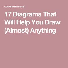 17 Diagrams That Will Help You Draw (Almost) Anything