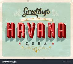 Vintage Touristic Greeting Card - Havana, Cuba - Vector EPS10. Grunge effects can be easily removed for a brand new, clean sign.