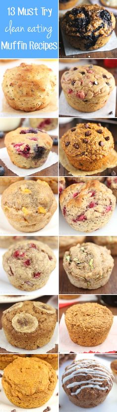 13 Must Try Clean Eating Muffin Recipes -- perfect for healthy breakfasts & snacks! All are made with NO butter, refined flour or sugar!: