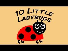 ▶ 10 Little Ladybugs | counting song for children - YouTube