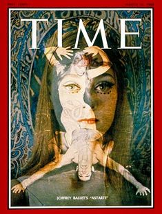 """""""TIME Magazine had decided to consider a montage that I had created at Bob Joffrey's suggestion. They liked a group of them and said that they were under consideration for the cover, but nothing was definite and we'd know down the road whether or not it would be the cover.""""-Herbert Migdoll. It did make the cover in March 1968"""