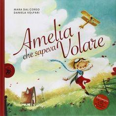 10 libri che fanno sognare le bambine (e non parlano solo di principesse) - Nostrofiglio.it