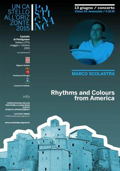 Concerto di Marco Scolastra - Rhythms and colours from America  il 13 giugno