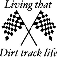 Living That Dirt Track LIfe Sticker (available in several vinyl colors) Go Kart Racing, Dirt Track Racing, Racing Stickers, Racing Motorcycles, Custom Motorcycles, Vinyl Decals, Sports Decals, Car Decals, Racing Quotes