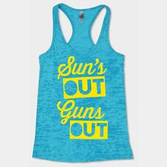 Sun's Out Guns Out by AwesomeBestFriendsTs on Etsy, $28.00