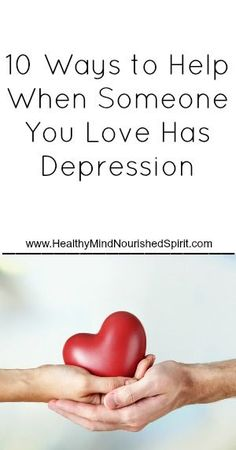 Do You Love Someone With Depression? If you have a partner or are close to someone who struggles with depression, you may not always know how to show them you love them. One day they may seem fine, and the next they are sad, distant and may push you away. It is important that you know that …