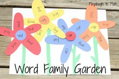 Word Family Garden! Colorful way to help kids learn to read words that end in the same sound.