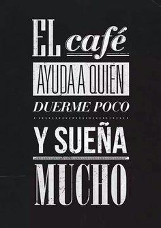 El café ayuda...