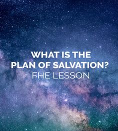 What is the Plan of Salvation FHE Lesson | Family Home Evening | Great lesson about the Plan of Salvation | LDS | Mormon