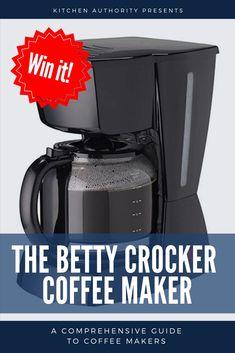 Win a Betty Crocker Coffee Maker! #kitchenauthority #coffeemaker #bettycrocker