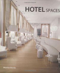 Hotel Spaces by Montse Borras. $32.80. 216 pages. Publication: June 1, 2008. Publisher: Rockport Publishers (June 1, 2008)