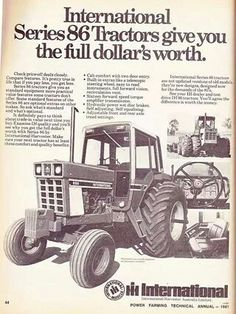 IH 86 Series Ad Antique Tractors, Vintage Tractors, Vintage Farm, Farmall Tractors, Old Tractors, International Tractors, International Harvester, Tractors For Sale, Classic Tractor
