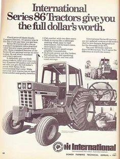 IH 86 Series Ad Antique Tractors, Vintage Tractors, Vintage Farm, Farmall Tractors, Old Tractors, International Tractors, International Harvester, Tractors For Sale, Farm Pictures