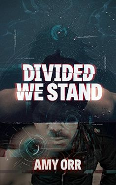 Amazon.com: Divided We Stand eBook: Amy Orr: Kindle Store // #scifi #dystopian #novel