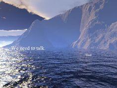 Talk to me.