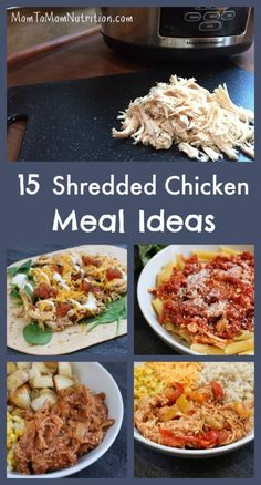 Cook up a batch of chicken and shred it, and you'll get dinner on the table in no time with these 15 recipes that use shredded chicken as the base! @Mom to Mom Nutrition- Katie Serbinski, MS, RD