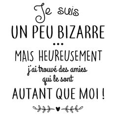 personnaliser tee shirt Je suis un peu bizarre - Best Pins Live French Quotes, Positive Attitude, Sentences, Decir No, Quotations, Funny Quotes, Quotes Quotes, Style Quotes, Inspirational Quotes