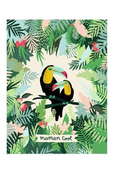 L'affiche Maman Cool – Les Toucans – Michelle Carlslund x - Pinphouse Art And Illustration, Illustration Design Graphique, Illustrations Posters, Jungle Art, Poster Design, Tropical Birds, Painting, Drawings, Prints
