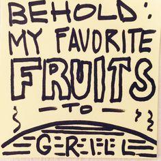 Alton Brown's Favorite Grillable Fruits