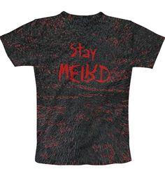 StayWEIRD T-Shirt