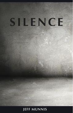 Silence by Jeff Munnis #silence #o|i