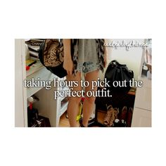 its bc I want the perfect outfit and I want to look good too. Justgirlythings, Girly Quotes, Life Quotes, Only Girl, Reasons To Smile, My Horse, Girl Problems, Girly Things, Girly Stuff