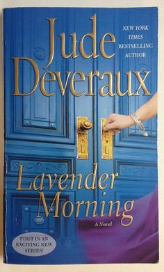 Lavender Morning by Jude Deveraux (2009, Paperback) Romance