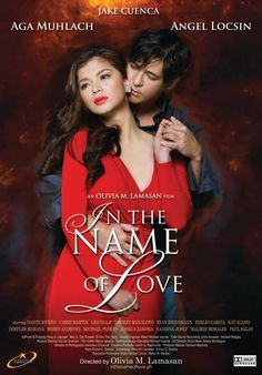 Watch In the Name of Love full hd online Directed by Olivia M. With Aga Muhlach, Angel Locsin, Jake Cuenca, Dante Rivero. With barely anything to live for, Emman Toledo (Aga Muhlach) Hd Movies, Movies To Watch, Movies Online, Movies And Tv Shows, Films, Movies Free, Series Movies, Love Movie, Movie Tv