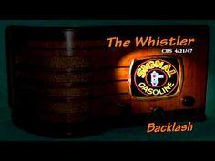 "The Whistler ""Backlash"" Howard Duff CBS 4/21/47 Oldtime Radio Mystery Si..."