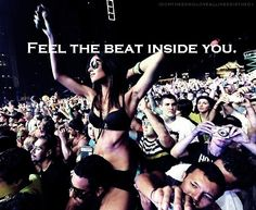 Feel the beat inside you