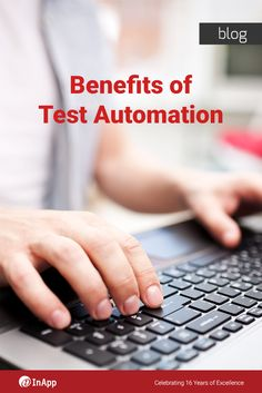Let's see how Test Automation helps 3 main stakeholders – Developer, Product Manager, and the CEO/CIO: http://testminds.inapp.com/benefits-test-automation/?utm_source=utm_social_media&utm_medium=utm_pinterest