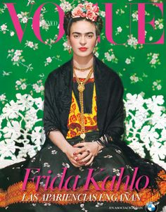 "Better late than never. Nearly 60 years after her death, artist Frida Kahlo will be a Vogue cover girl. Vogue Mexico used photographer Nickolas Muray's iconic 1939 portrait of Kahlo taken in New York for its November 2012 cover to coincide with the November 22 opening of ""Appearances Can Be Deceiving: The Dresses of Frida Kahlo"" at the artist's eponymous museum."