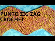 Punto zig zag en tejido crochet o ganchillo tutorial paso a paso. - YouTube