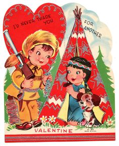 FUR TRAPPER TELLS INDIAN MAIDEN HE'LL NEVER TRADE HER / VINTAGE VALENTINE CARD