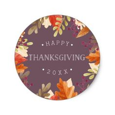 Autumn Bounty | Happy Thanksgiving Classic Round Sticker - thanksgiving stickers holiday family happy thanksgiving