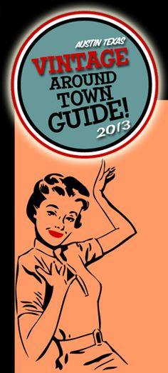 The Vintage Around Town Guide, Austin, Texas