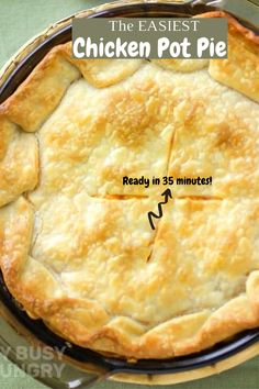 The EASIEST Chicken Pot Pie Recipe is ready in 35 minutes and made with easy ingredients