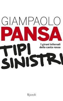 Tipi sinistri di Giampaolo Pansa (Rizzoli, 2012)