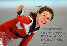 Nice Famous Olympic Quotes To Get Inspired About The Games. Famous Sports Quotes, Famous Quotes, Clara Hughes, Inspirational Quotes For Girls, Happy Minds, You Can Do Anything, What Inspires You, Empowering Quotes, Running Workouts