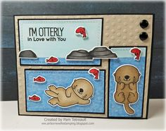 "airbornewife's stamping spot: TupeloDesignsLLC DT Card Project ""I'M OTTERLY IN LOVE WITH YOU"" using MFT Otterly Love You MFTWSC317"