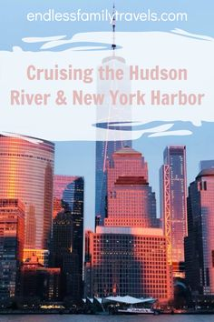Cruising the Hudson River and New York Harbor is perfect as a romantic activity while in the city. #NYCattractions #NYCcruise #NYCHarborCruise #HudsonRiverCruise Travel With Kids, Family Travel, Best Family Vacation Spots, New York Harbor, Visiting Nyc, Hudson River, Travel Tips, Cruise, Romantic